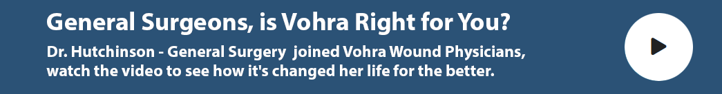 Dr. Hutchinson Joined Vohra Wound Physicans