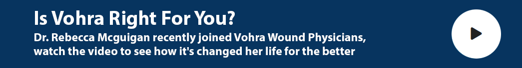 Dr. Rebecca Mcguigan Joined Vohra Wound Physicans